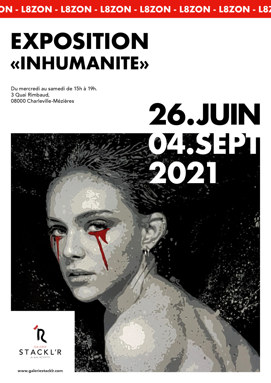 Exposition inhumanité - L8zon